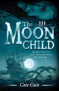 9781783700585 The Moon Child, by Cate Cain