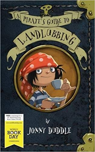 WBD: A Pirate's Guide to Landlubbing - by Jonny Duddle