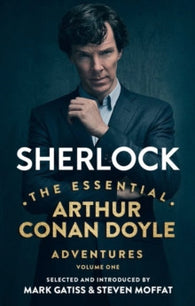 Sherlock: The Essential Arthur Conan Doyle Adventures Volume 1 - Signed Copy, Written by Arthur Conan Doyle, Introduced & Signed by Steven Moffat