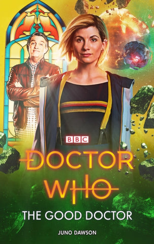 Doctor Who: The Good Doctor - Signed Copy, by Juno Dawson