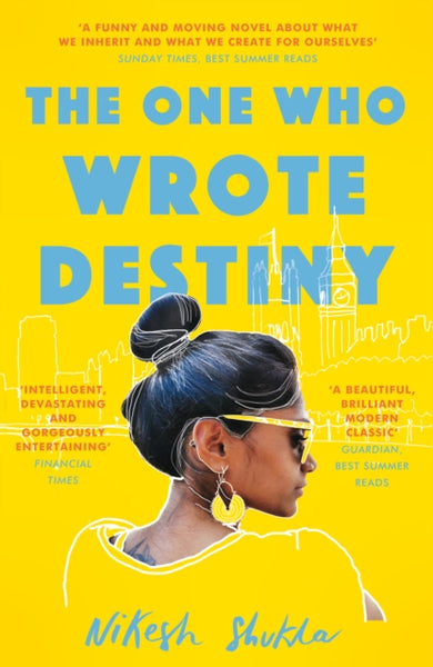 The One Who Wrote Destiny - Signed Copy, by Nikesh Shukla