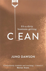 Clean - Signed Copy, by Juno Dawson 9781786540362