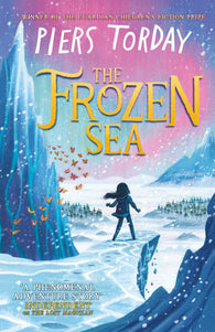 The Frozen Sea - Signed Copy, by Piers Torday
