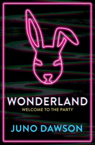 (PRE-ORDER) Wonderland - Signed Copy, by Juno Dawson