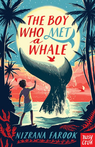 The Boy Who Met a Whale - by Nizrana Farook
