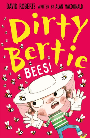 (PRE-ORDER) Dirty Bertie : Bees! - Signed by David Roberts
