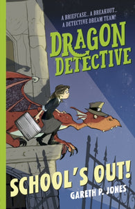 (NEW) Dragon Detective 2: School's Out! - Signed Copy, by Gareth P. Jones