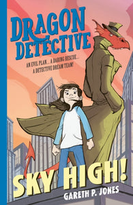 (NEW) Dragon Detective 3: Sky High! - Signed Copy, by Gareth P. Jones