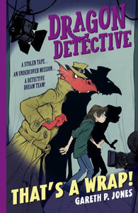 (NEW!) Dragon Detective 4: That's A Wrap! - Signed Copy, by Gareth P. Jones