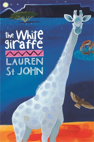 The White Giraffe - by Lauren St. John