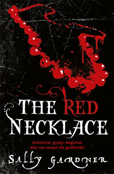 The Red Necklace - Signed Copy, by Sally Gardner 9781842556344