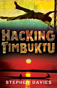 Hacking Timbuktu - Signed Copy, by Stephen Davies