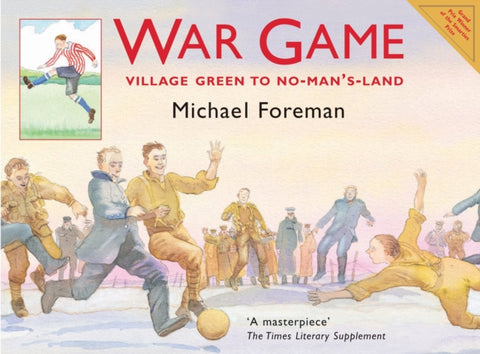 War Game:  Village Green to No-Man's Land - by Michael Foreman