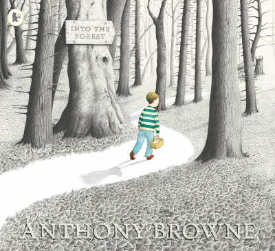 Into the Forest - by Anthony Browne