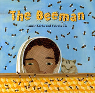 The Beeman - by Laurie Krebs and Valeria Cis