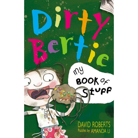 9781847150493 Dirty Bertie: My Book of Stuff - Signed by David Roberts