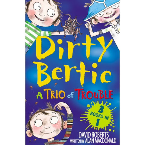 9781847152022 Dirty Bertie - A Trio of Trouble - Signed Copy, by David Roberts