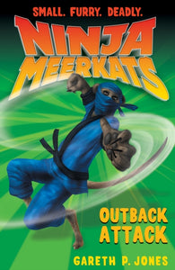 Ninja Meerkats 8: Outback Attack - Signed Copy, by Gareth P. Jones