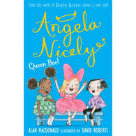 9781847153753 Angela Nicely Queen Bee! - Signed by David Roberts