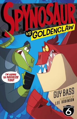 9781847157782 Spynosaur 2: Goldenclaw - Signed Copy, by Guy Bass & Lee Robinson, Illustrator