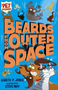 9781847157850 Pet Defenders Book 2. Beards From Outer Space - Signed Copy, by Gareth P. Jones, Illustrated by Steve May