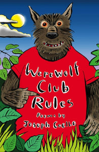 Werewolf Club Rules! - Signed Copy, by Joseph Coelho