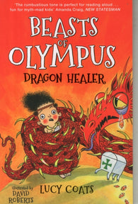 Beasts of Olympus 4: Dragon Healer - Signed by David Roberts