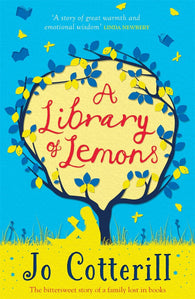 9781848125117 A Library of Lemons - Signed Copy, by Jo Cotterill