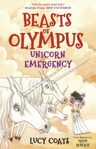 Beasts of Olympus 8: Unicorn Emergency - Signed by David Roberts