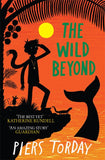 The Wild Beyond, by Piers Torday 9781848669536
