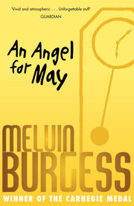 An Angel for May - Signed Copy, by Melvin Burgess