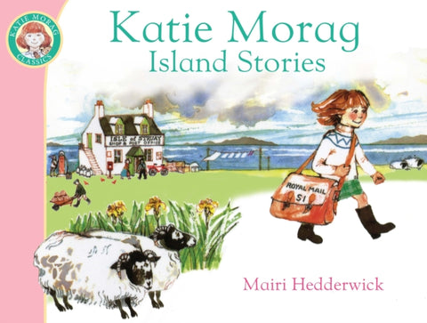 Katie Morag's Island Stories - by Mairi Hedderwick