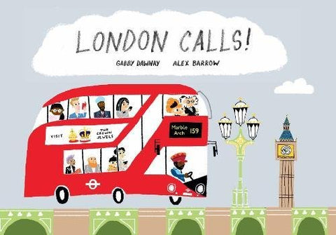 9781849765176 London Calls! - Signed Copy, by Gabby Dawnay & Alex Barrow