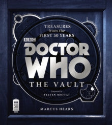 Doctor Who: The Vault - by Marcus Hearn