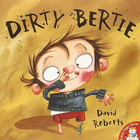 9781854308207 Dirty Bertie (Picturebook) - Signed Copy, by David Roberts