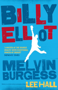 Billy Elliot - Signed Copy, by Melvin Burgess