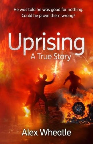 Uprising: A True Story - Signed Copy, by Alex Wheatle, MBE