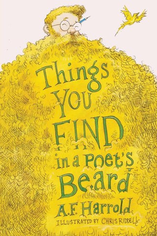 Things You Find in a Poet's Beard (Paperback) - Poems by A.F. Harrold, Signed & Illustrated by Chris Riddell