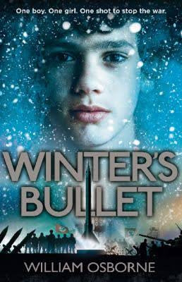Winter's Bullet - Signed Copy, by William Osborne 9781909489769