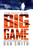 Big Game - Signed Copy, by Dan Smith 9781909489943