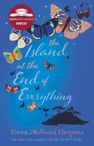 The Island at the End of Everything - by Kiran Millwood Hargrave