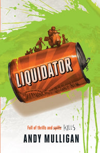 Liquidator - Signed Copy, by Andy Mulligan