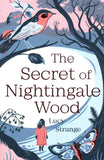 The Secret of Nightingale Wood, by Lucy Strange 9781910655030
