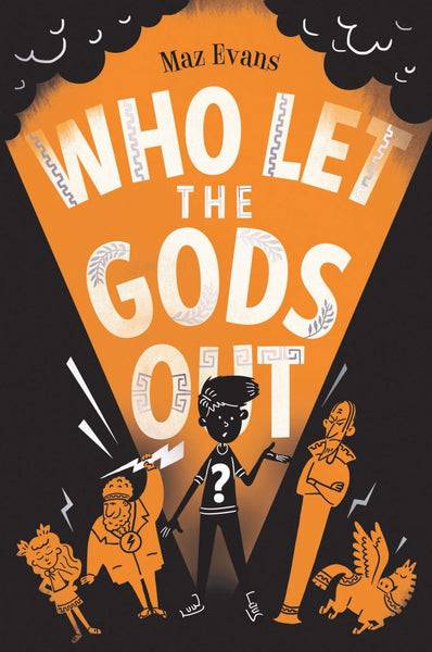 Who Let the Gods Out - Signed Copy by Maz Evans 9781910655412