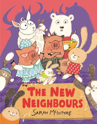 The New Neighbours - Signed by Sarah McIntyre 9781910989012