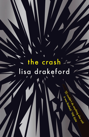 The Crash - by Lisa Drakeford 9781911077176