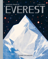 Everest - by Sangma Francis and Lisk Feng