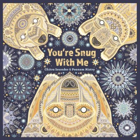 You're Snug with Me - by Chitra Soundar & Poonam Mistry