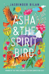 Asha & the Spirit Bird - by Jasbinder Bilan