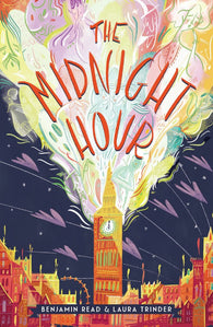 The Midnight Hour - by Benjamin Read & Laura Trinder